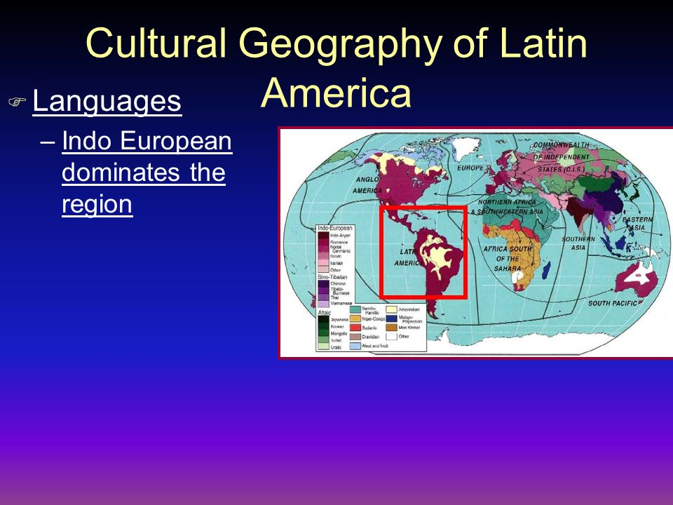 Cultural Geography of Latin America