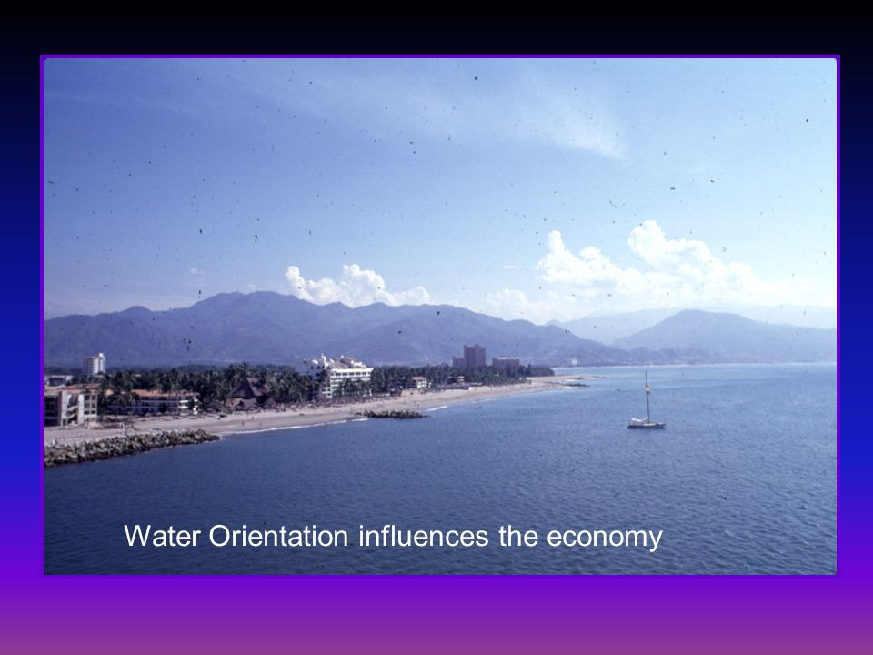 Water Orientation influences the economy