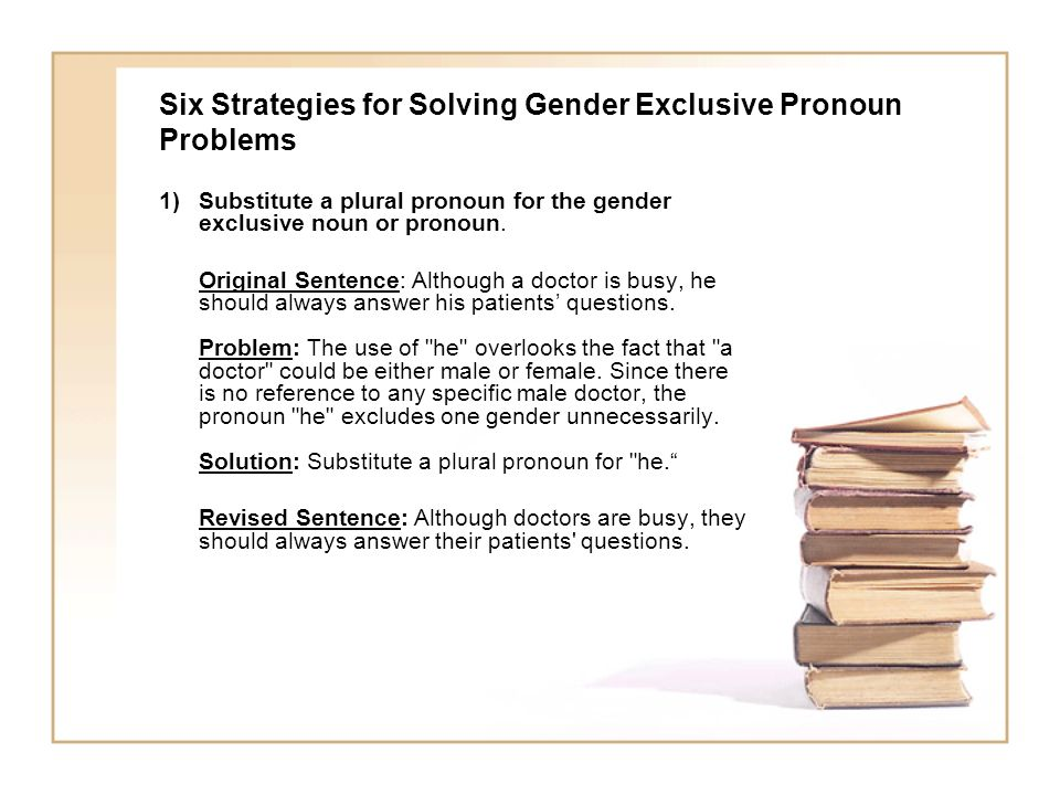 Six Strategies for Solving Gender Exclusive Pronoun Problems