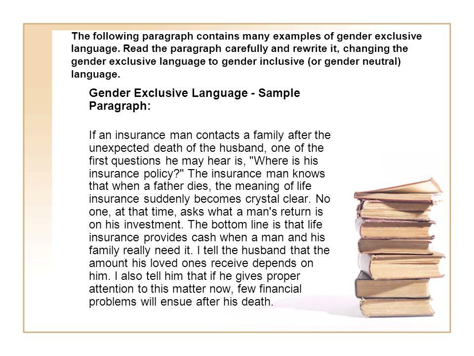 Gender Exclusive Language - Sample Paragraph:
