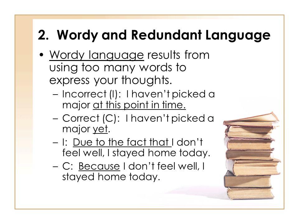 2. Wordy and Redundant Language