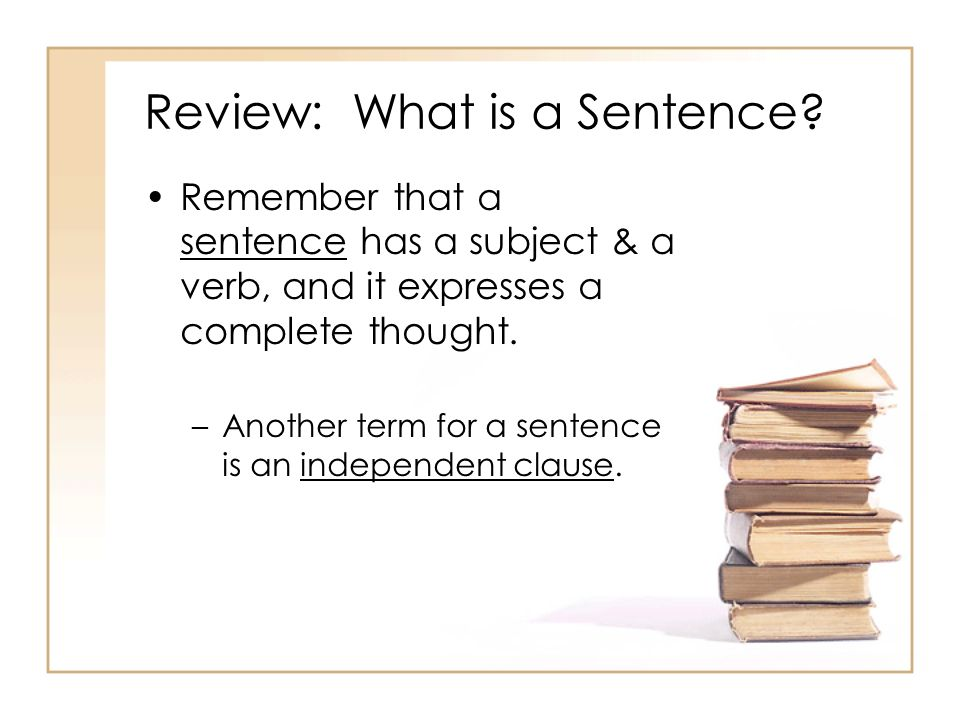 Review: What is a Sentence