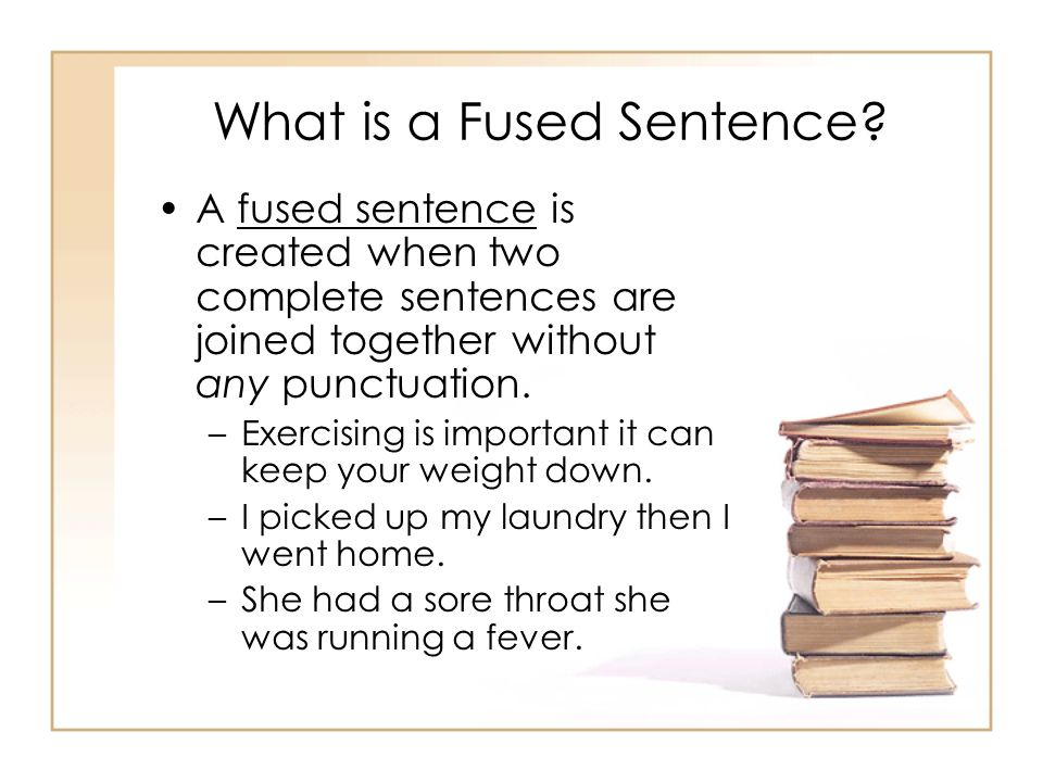 What is a Fused Sentence