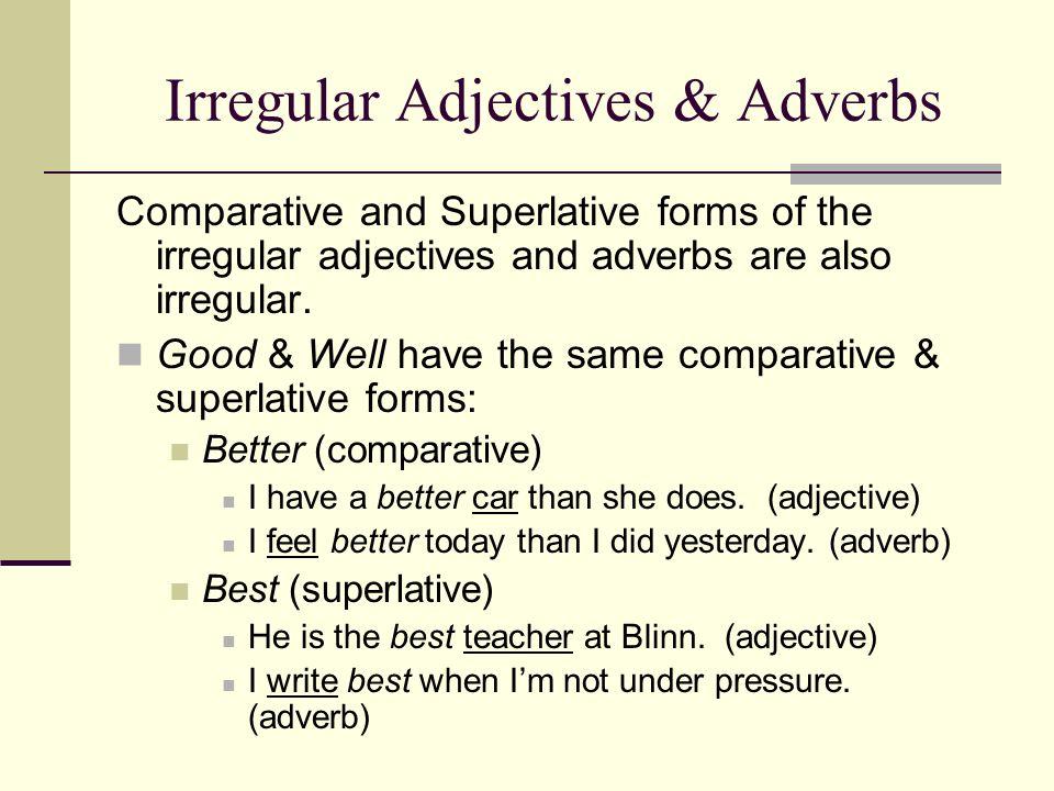 Irregular Adjectives & Adverbs