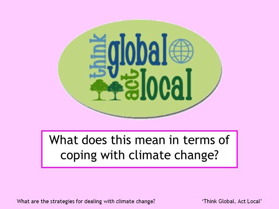 What does this mean in terms of coping with climate change