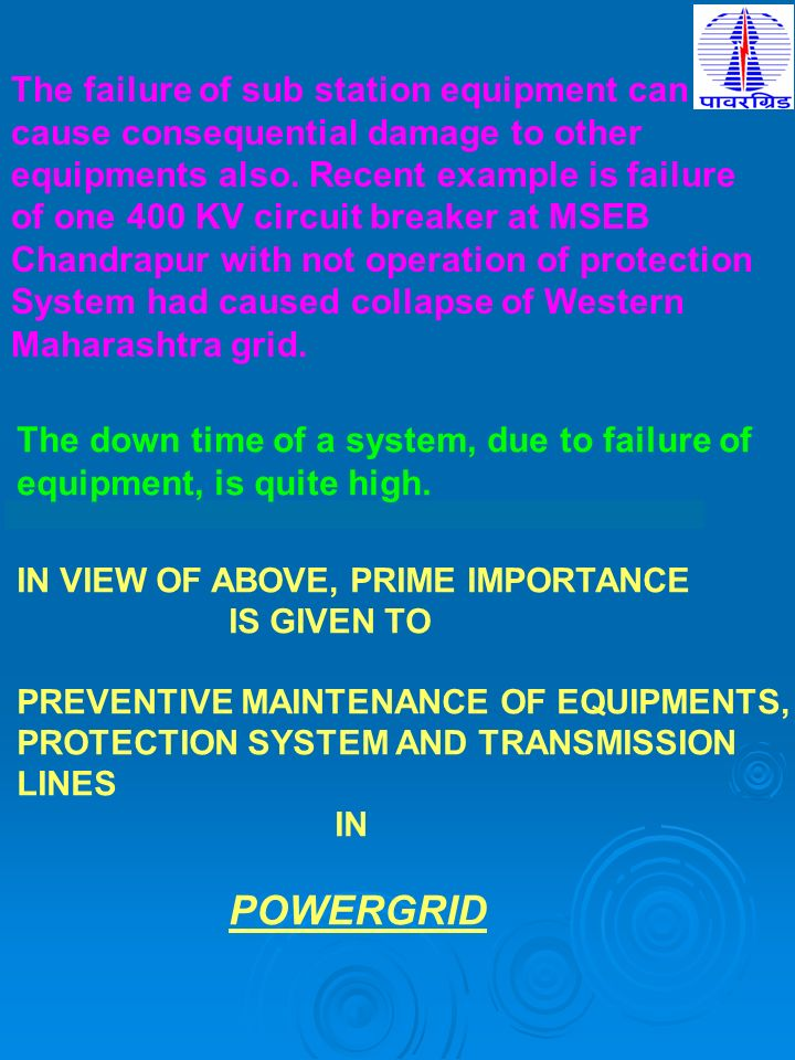 The failure of sub station equipment can
