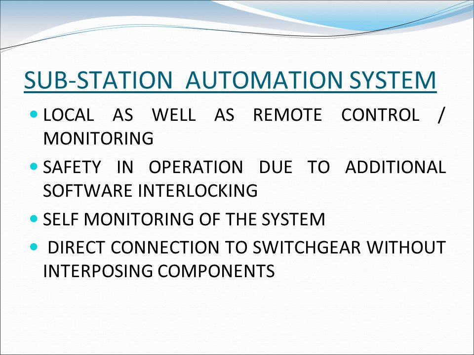 SUB-STATION AUTOMATION SYSTEM