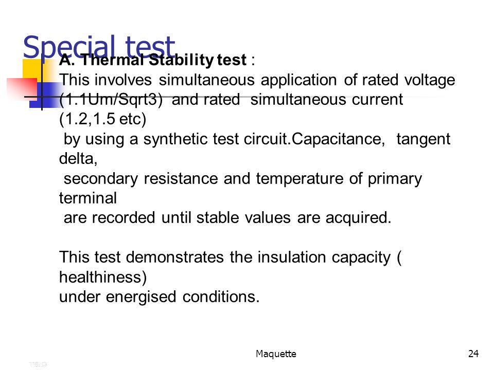 Special test A. Thermal Stability test :