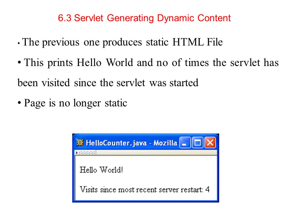 6.3 Servlet Generating Dynamic Content