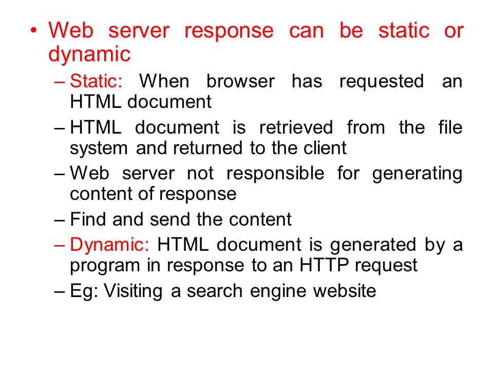 Web server response can be static or dynamic