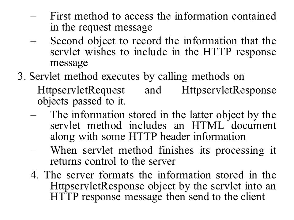 First method to access the information contained in the request message