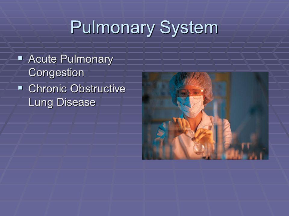 Pulmonary System Acute Pulmonary Congestion
