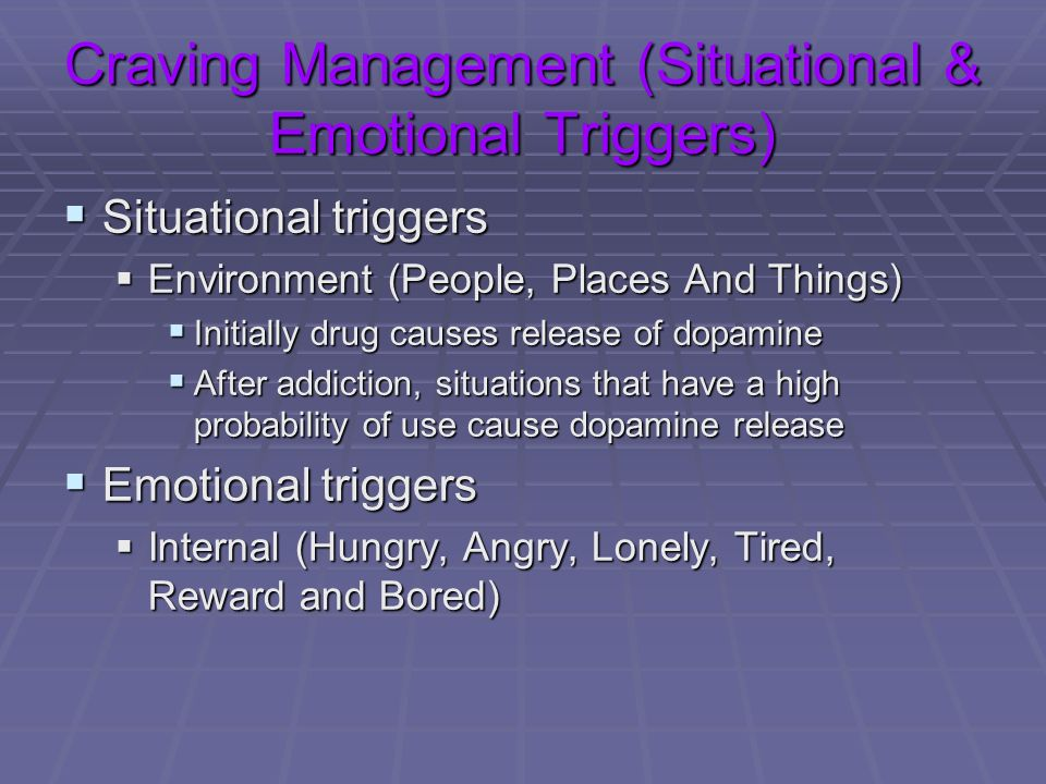 Craving Management (Situational & Emotional Triggers)