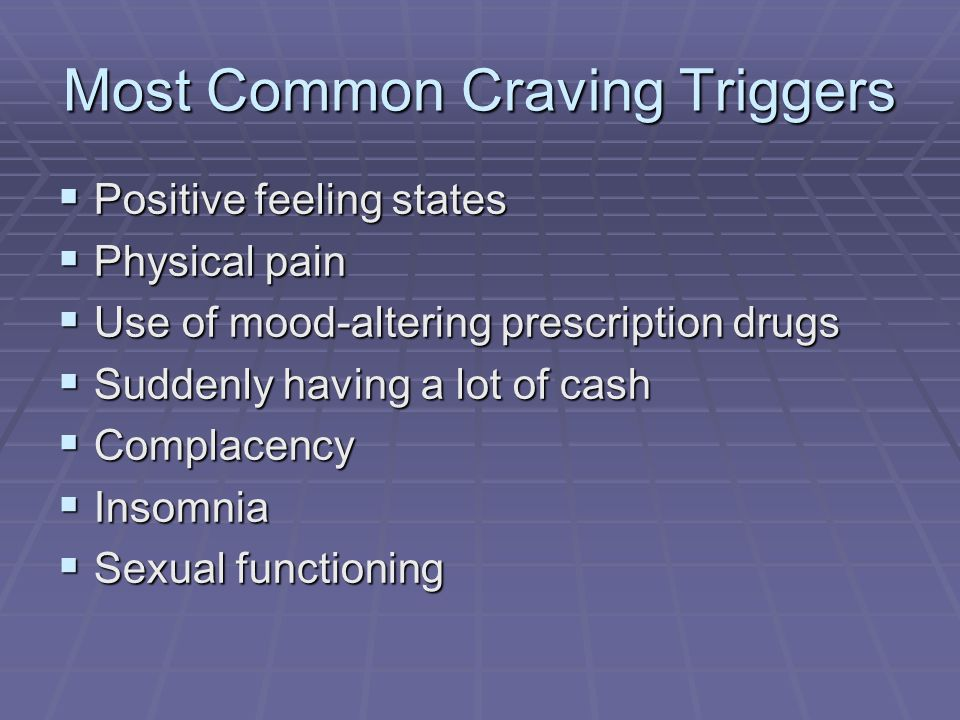 Most Common Craving Triggers