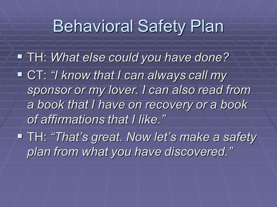Behavioral Safety Plan