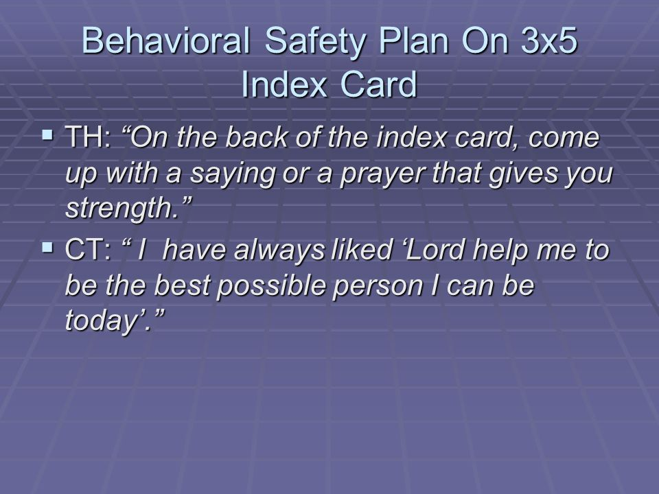 Behavioral Safety Plan On 3x5 Index Card