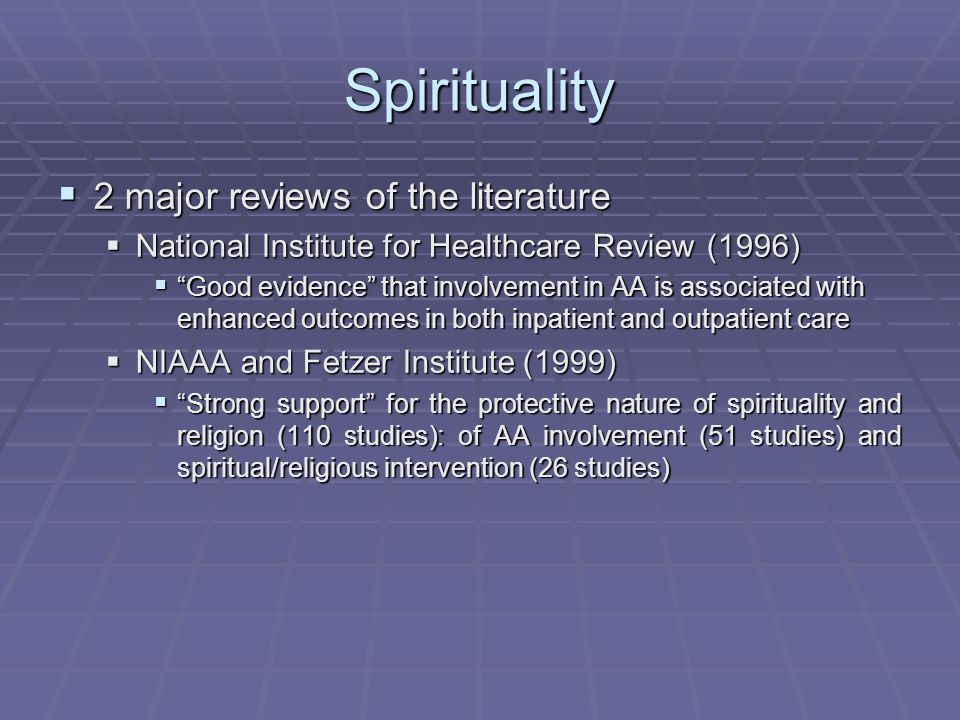 Spirituality 2 major reviews of the literature