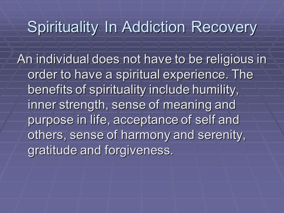 Spirituality In Addiction Recovery