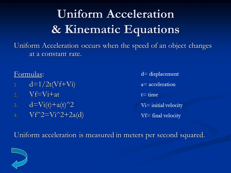 Uniform Acceleration & Kinematic Equations