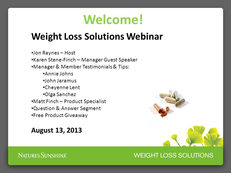 Welcome! Welcome! Weight Loss Solutions Webinar