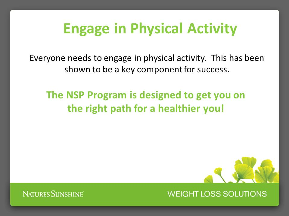 Engage in Physical Activity