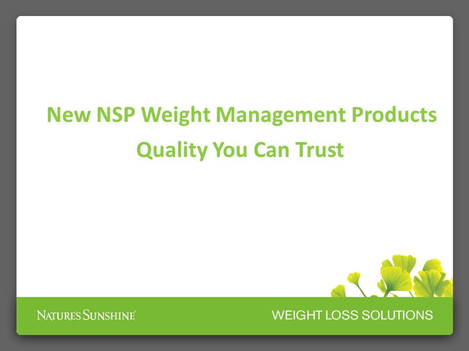 New NSP Weight Management Products