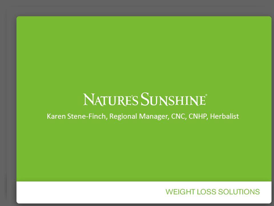 Karen Stene-Finch, Regional Manager, CNC, CNHP, Herbalist