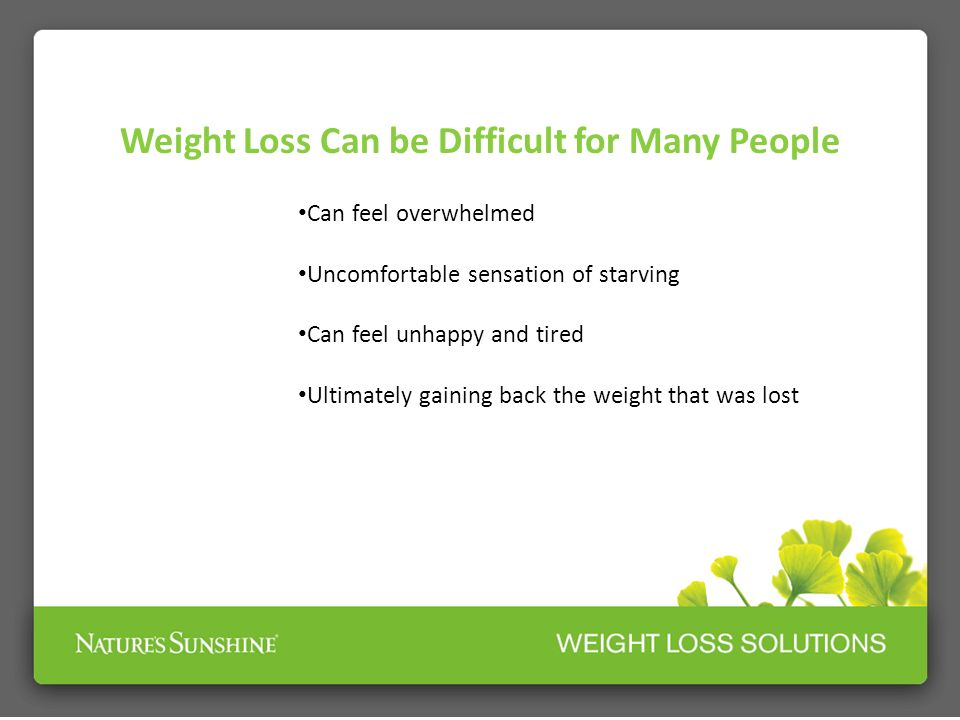 Weight Loss Can be Difficult for Many People