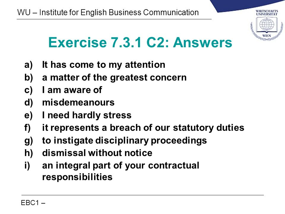 Exercise 7.3.1 C2: Answers It has come to my attention