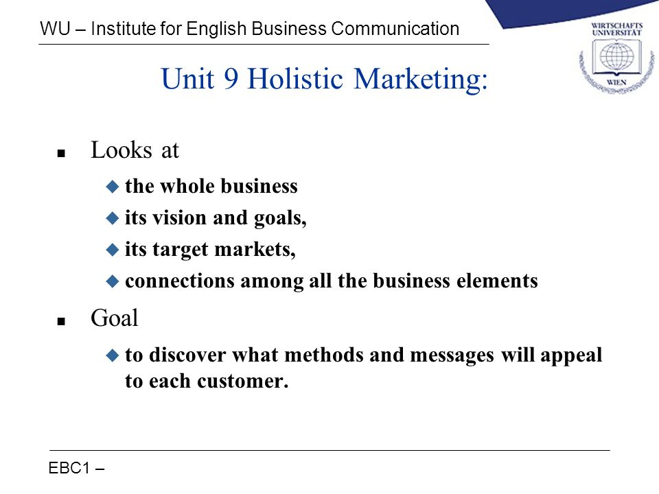 Unit 9 Holistic Marketing: