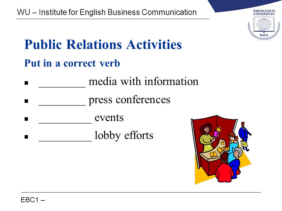 Public Relations Activities Put in a correct verb