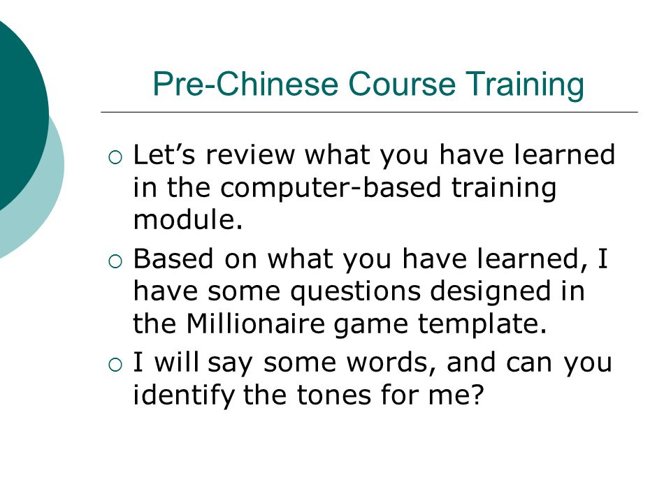 Pre-Chinese Course Training