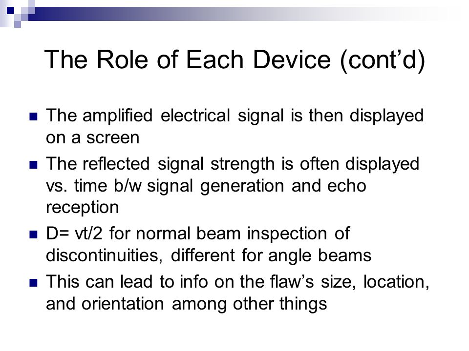 The Role of Each Device (cont'd)