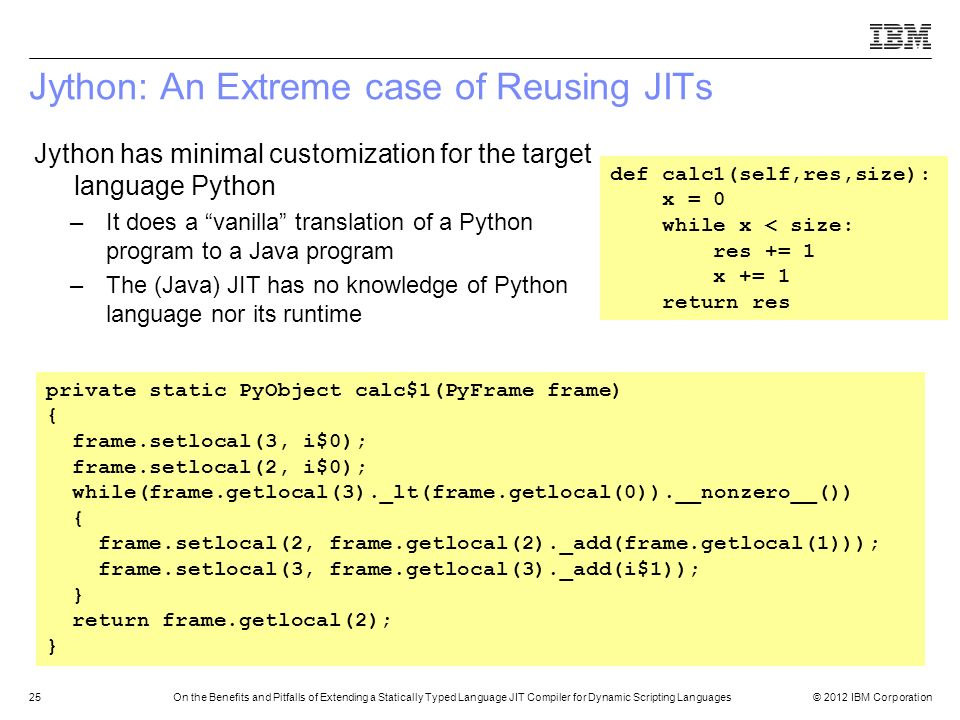Jython: An Extreme case of Reusing JITs