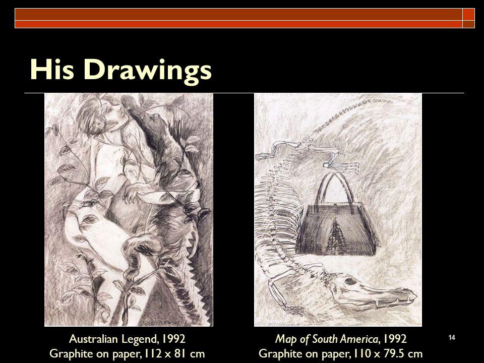 His Drawings Australian Legend, 1992 Graphite on paper, 112 x 81 cm