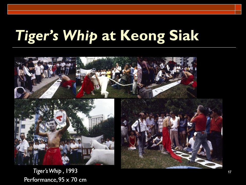 Tiger's Whip at Keong Siak