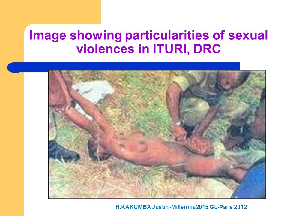 Image showing particularities of sexual violences in ITURI, DRC
