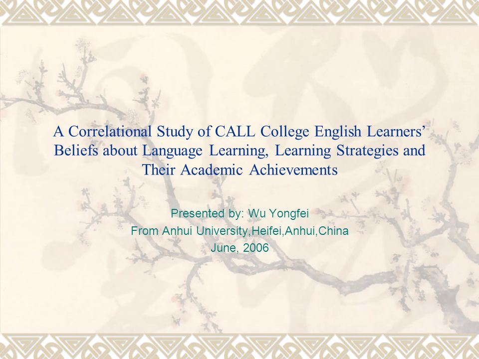 A Correlational Study of CALL College English Learners' Beliefs about Language Learning, Learning Strategies and Their Academic Achievements