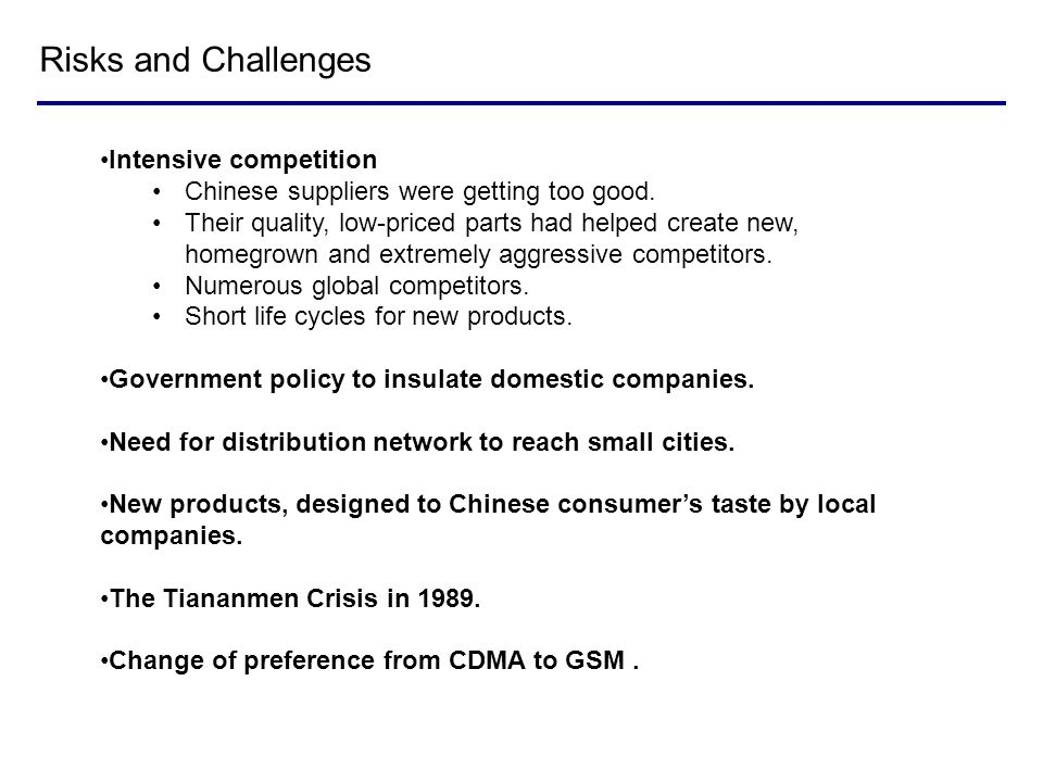 Risks and Challenges Intensive competition