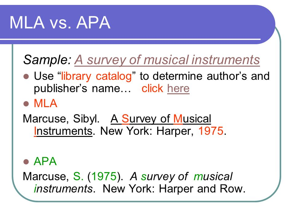 MLA vs. APA Sample: A survey of musical instruments