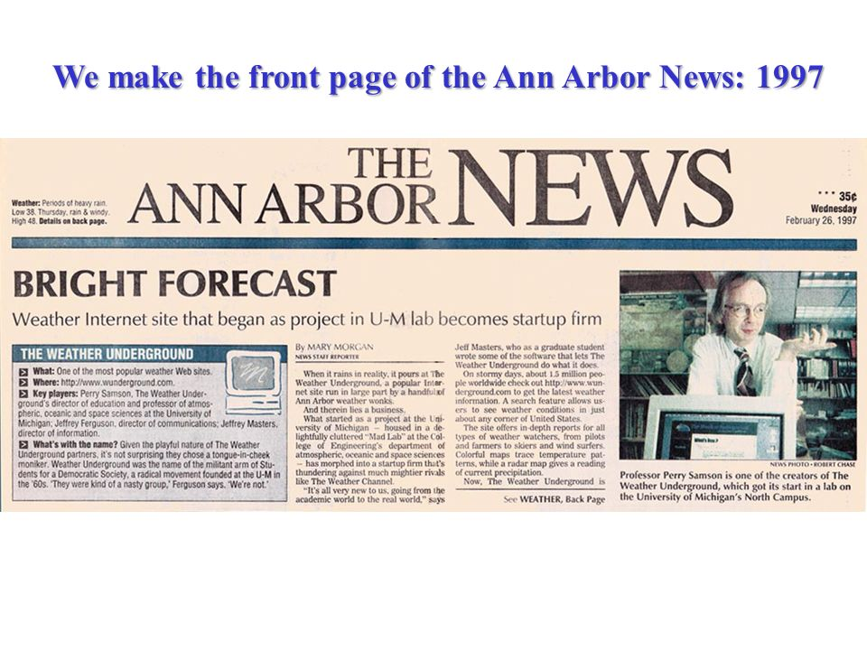 We make the front page of the Ann Arbor News: 1997