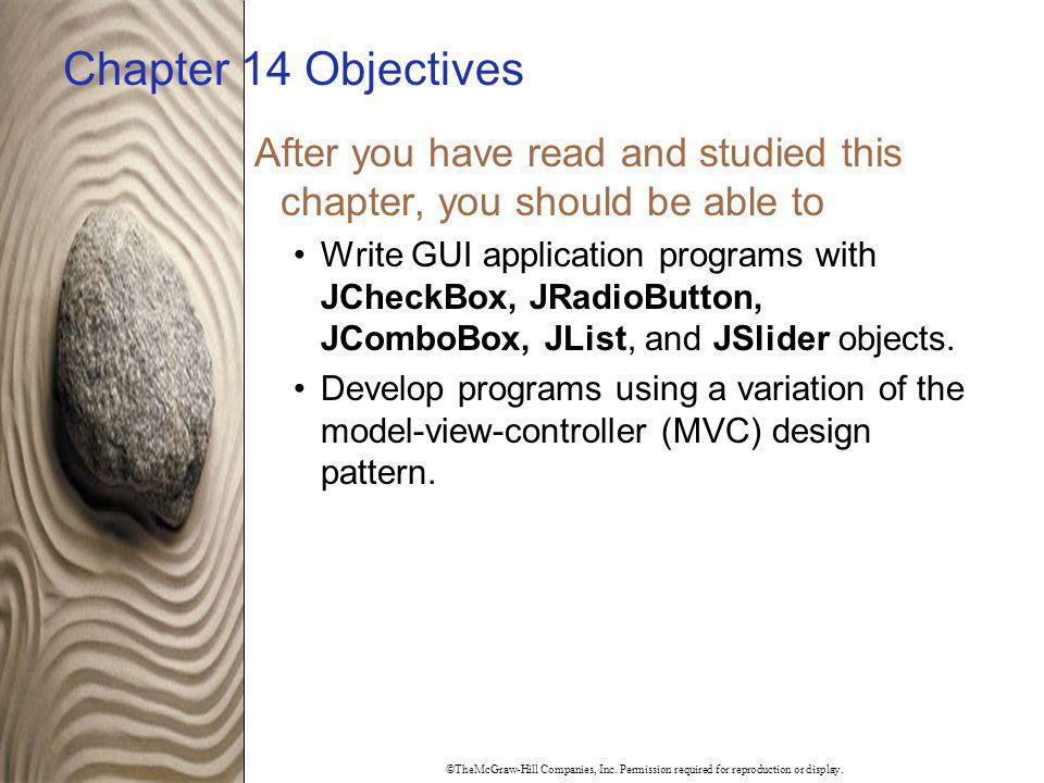 Chapter 14 Objectives After you have read and studied this chapter, you should be able to.