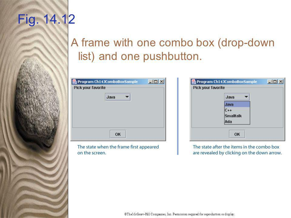 Fig. 14.12 A frame with one combo box (drop-down list) and one pushbutton.