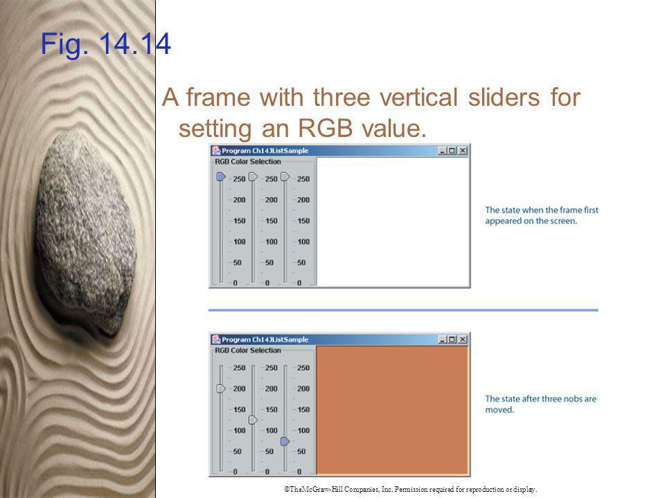 Fig. 14.14 A frame with three vertical sliders for setting an RGB value.