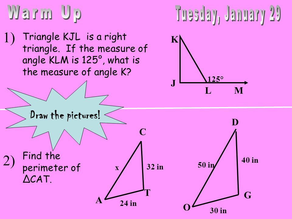Warm Up Tuesday, January 29 1) 2) Draw the pictures!