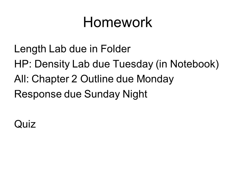 Homework Length Lab due in Folder