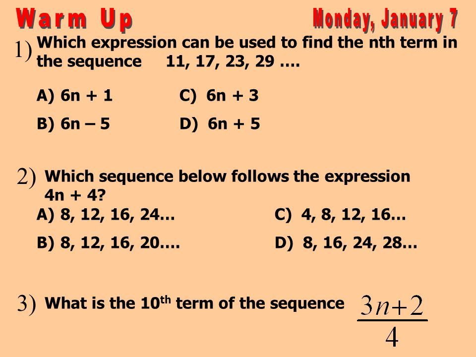 Warm Up Monday, January 7 1) 2) 3)