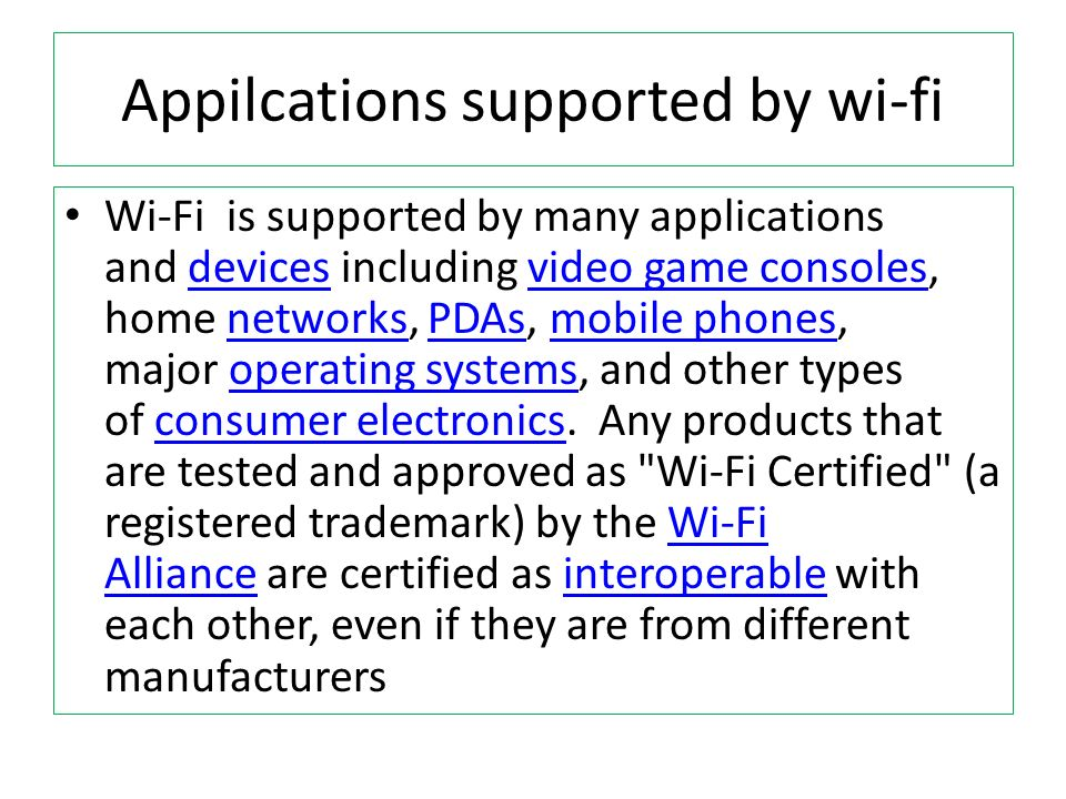 Appilcations supported by wi-fi
