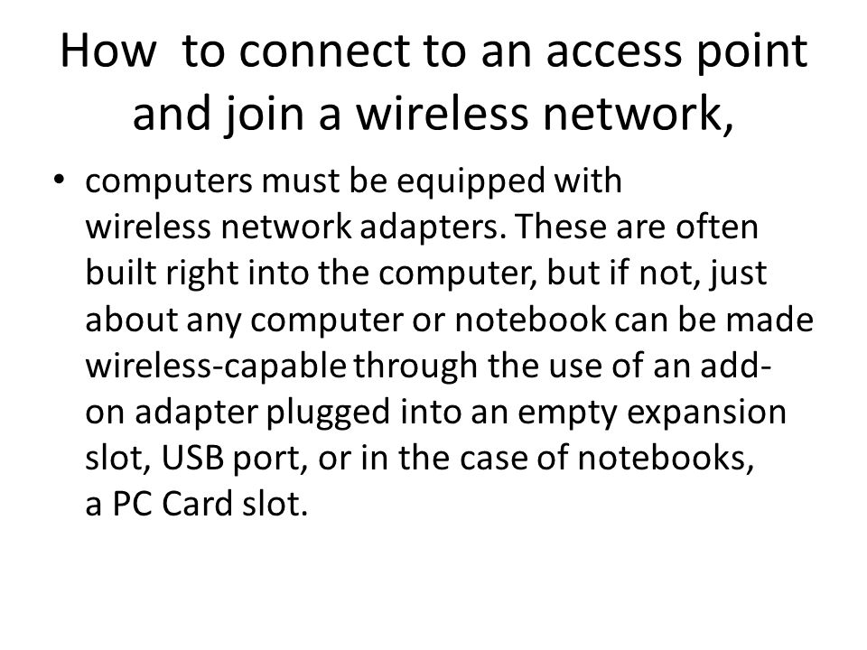 How to connect to an access point and join a wireless network,