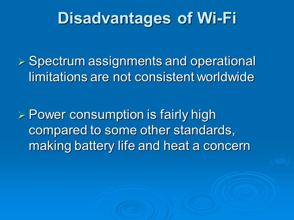 Disadvantages of Wi-Fi